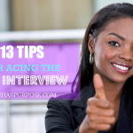 13 Tips For Acing the Job Interview