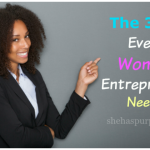 The Three F's Every Woman Entrepreneur Needs