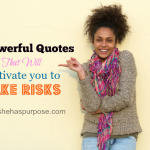 10 Powerful Quotes That Will Motivate You To Take Risks